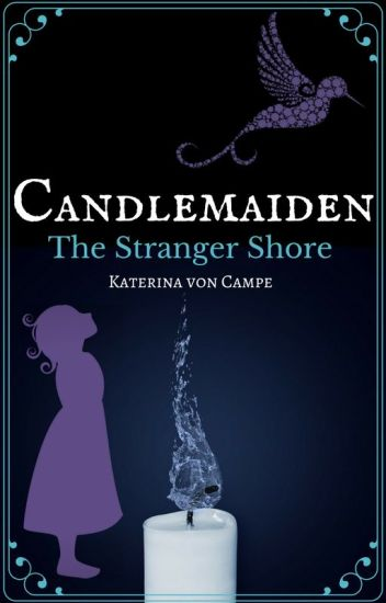 Candlemaiden: The Stranger Shore