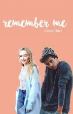 Remember Me ft. Cameron dallas by Minimau15