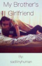 My Brothers Girlfriend (GXG) by sadtinyhuman