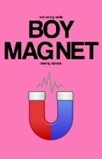 Boy Magnet by MissMcCutie