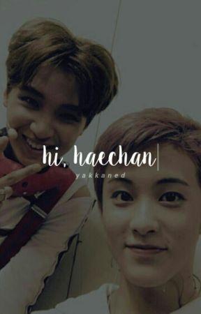 hi, haechan by yakkaned