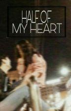 [Hiatus] HALF OF MY HEART by Juzgot7