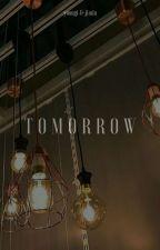 tomorrow [hiatus] by chittaphonight