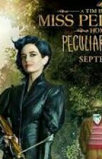 Miss Peregrine's home for peculiar children x reader by wolfamy