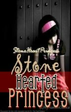 Stone Hearted Princess [ON-HOLD] :D by StoneHeartPrincess