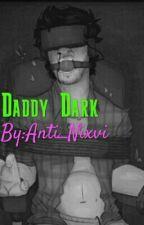 Daddy Dark by Anti_Nixvi