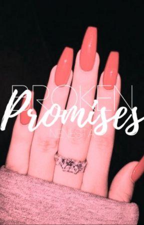Broken Promises by Nenesta
