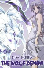 {~'The Wolf Demon (Naruto Fan-Fic)'~} UPDATING by Misa_Uchiha