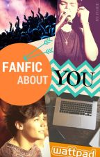 Fanfic about You by Fiarie