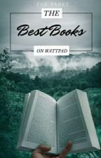 Best Books On Wattpad by EvaParks