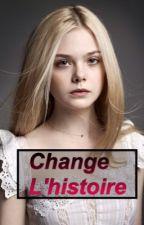 Change l'histoire. by juline_94