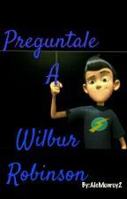 Preguntale A Wilbur Robinson  by AleMonroy2
