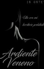 Ardiente Veneno by RebeldLove