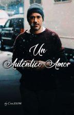 """Un Auténtico Amor"" by yaya201096"