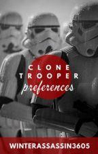 Clone Trooper Preferences  by WinterAssassin3605