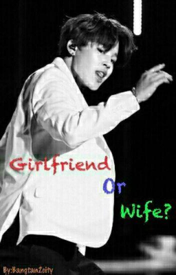 girlfriend or wife jimin ff namjoonasf wattpad