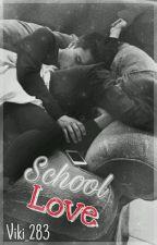 School Love  by Viki_283