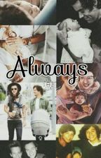 Always  by larryshipper69__