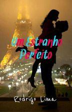Um Estranho Perfeito by RodrigoLimaRusso2