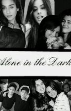 «Alone in the Dark » Camren G!P by calletfour