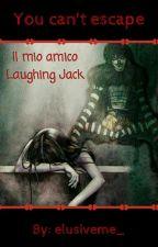 Il mio amico Laughing Jack by Angelo_delle_tenebre