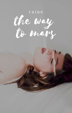 the way to mars | 2 | ✓ by nosekissed