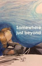Somewhere just beyond by Silvia_Stargazer