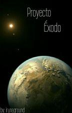 Proyecto Éxodo by irunaground