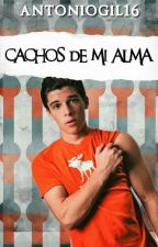CACHOS DE MI ALMA by antoniogil16