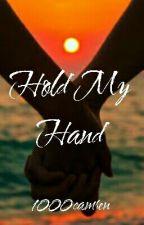 Hold My Hand (Camren) by 1000camren