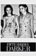 Fifty Shades Darker - Seguranda Temporada (Adaptação Camren - Intersexual)  by FifthWorldOfDreams