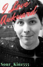 I Love Awkward - A Sequel to I Like Awkward by Sour_kinz555
