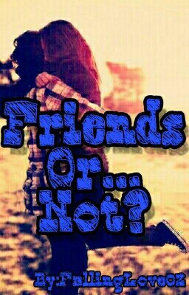 Friends Or...Not?(Befejezett)