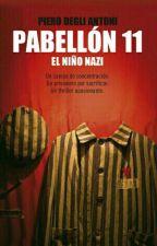 Pabellón 11. El niño nazi.  by Dar5lir