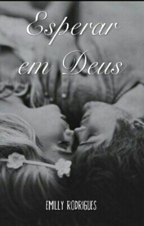 Esperar em Deus by Mimyrodrigues9081