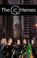 The Five Heroes by XoXo_LernJergi