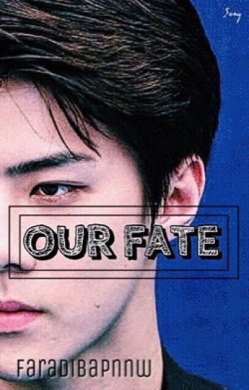 OUR FATE x OSH