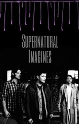Supernatural Imagines by abbyalltimelow
