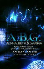 ABG (Alpha, Beta & Gamma) On Hold by YuiKoyuri