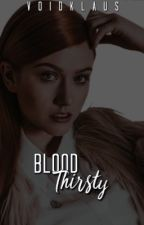 Blood Thirsty ༒ by -voidKlaus_