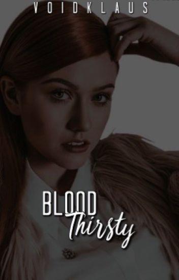 Blood Thirsty ༒ [O.H]