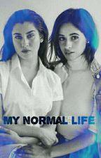 'My Normal Life'-Camren by patrzacinaczej