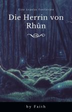 Die Herrin von Rhûn [Legolas Fanfiction] by Joso3791