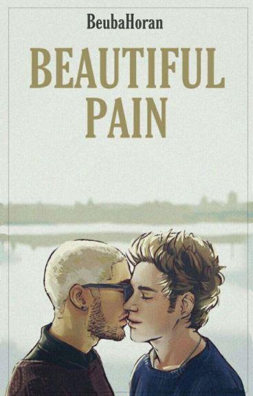 Beautiful Pain || Ziall Holik