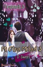 Mi Otra Mitad 3 ❤ by Diam_Sweet