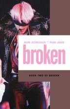 Broken | jikook season 2 by parkchimchim_