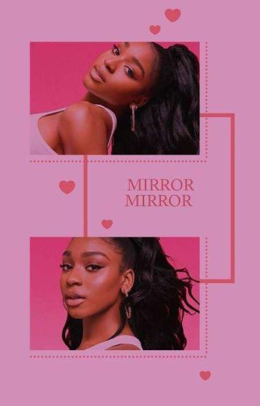 Mirror Mirror ☬ Zayn
