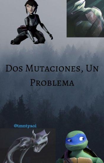 Dos Mutaciones Un Problema