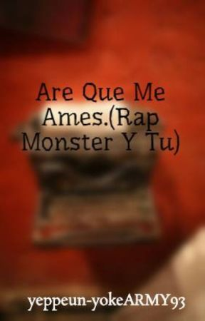 Are Que Me Ames.(Rap Monster Y Tu) by yeppeun-yokeARMY93