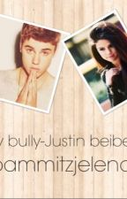 Moving in with my bully - Justin beiber by bammitzjelena